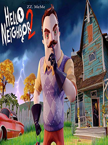 HELLO NEIGHBOR COMPLETE TIPS AND TRICKS - GUIDE (English Edition)