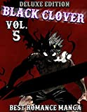 Best Romance Manga Black Clover Deluxe Edition: All in one Edition Black Clover Volume 5...