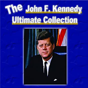 The John F. Kennedy Ultimate Collection