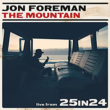 The Mountain (Live from 25in24)