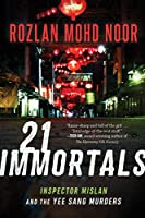 21 Immortals: Inspector Mislan and the Yee Sang Murders (1)