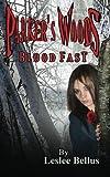 Parker's Woods: Blood Fast