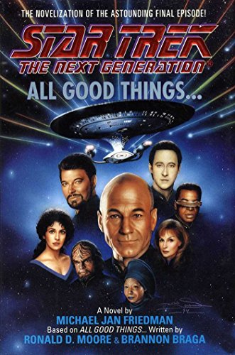 All Good Things... (Star Trek: The Next Generation) (English Edition)