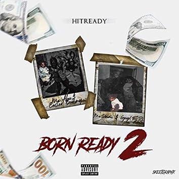 Born Ready 2