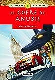 EL COFRE DE ANUBIS (El club de los sabuesos)