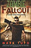 A Plague Upon Your Family (Zombie Fallout, Book 2)