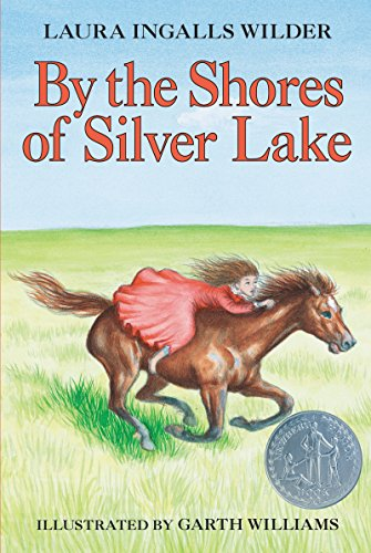 By the Shores of Silver Lake (Little House on the Prairie Book 5) (English Edition)