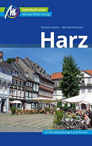 Harz Reiseführer Michael Müller Verlag: Individuell reisen mit vielen praktischen Tipps (MM-Reiseführer)