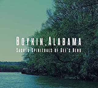 ボイキン・アラバマ:ジーズ・ベンドの黒人霊歌