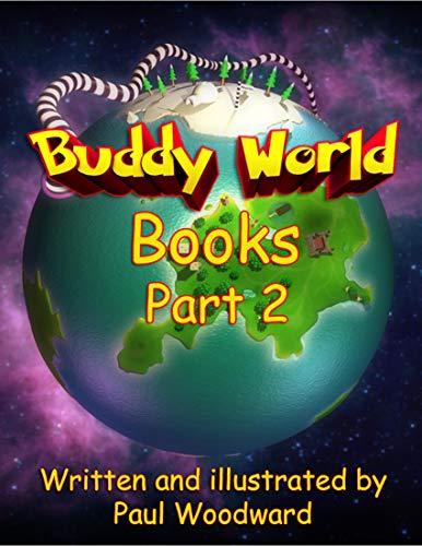 Couverture du livre Buddy World Books Part 2 (English Edition)