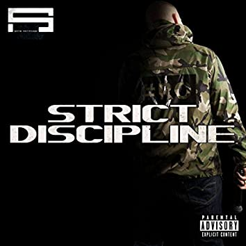 Strict Discipline