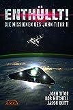 ENTHÜLLT! Die Missionen des John Titor II [ein Whistleblower berichtet] - John Titor
