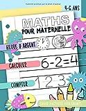 Maths pour maternelle - Heure & Argent, Calculer, Compter : Cahier d'activités pour enfants, 4-6 ans: Un livre d'exercices pour garçons et filles