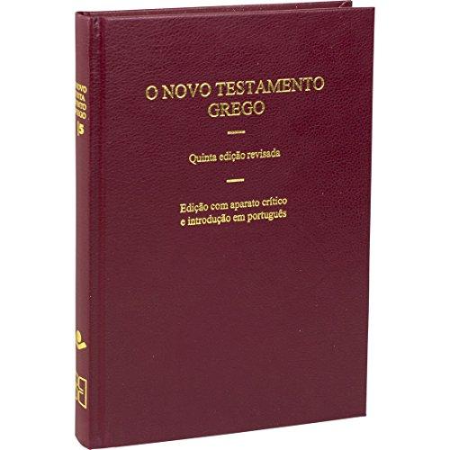 O Novo Testamento Grego: 5ª Edição Revisada