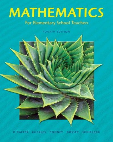 Mathematics for Elementary School Teachers (4th Edition)