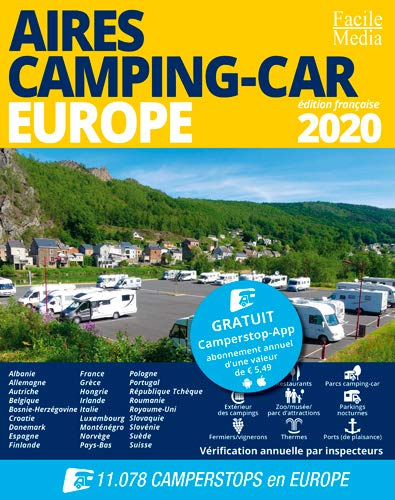 Aires Camping-Car Europe 2020 (Guide camping-car)
