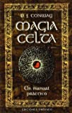 Magia Celta-Un manual práctico (MAGIA Y OCULTISMO)