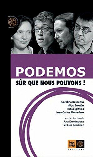 Podemos, sûr que nous pouvons ! (Ceux qui marchent contre...