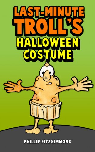 Last-Minute Troll's Halloween Costume (English Edition)