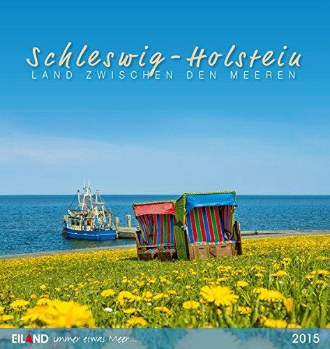 Schleswig-Holstein PKK 2015: Land zwischen den Meeren Postkartenkalender
