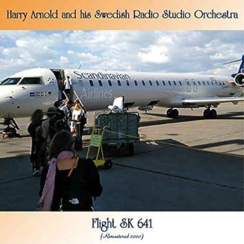 Flight SK 641 (Remastered 2020)