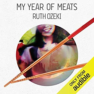 My Year of Meats                   By:                                                                                                                                 Ruth Ozeki                               Narrated by:                                                                                                                                 Anna Fields                      Length: 11 hrs and 13 mins     54 ratings     Overall 4.3