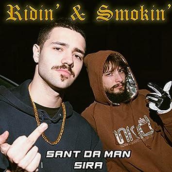 Ridin' and Smokin'