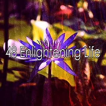 48 Enlightening Life