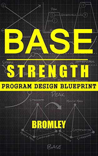 Base Strength: Program Design Blueprint (English Edition)