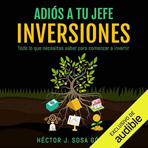 Diseño de la portada del título Adiós a tu Jefe: Inversiones