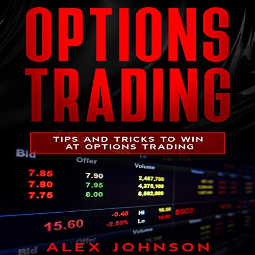 Options Trading: Tips and Tricks to Win at Options Trading  By  cover art