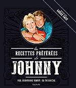 Les recettes préférées de Johnny de Jacqueline Benoit