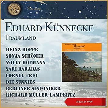 Eduard Künnecke: Traumland (Querschnitt) (EP of 1959)