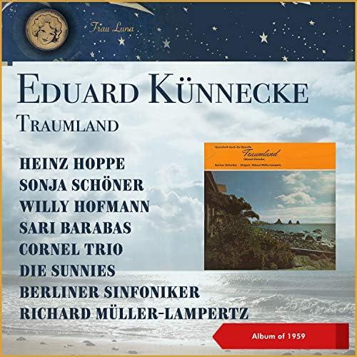 Heinz Hoppe, Sonja Schöner, Willy Hofmann, Sari Barabas, Cornel Trio, The Sunnies, Berliner Sinfoniker & Richard Müller-Lampertz