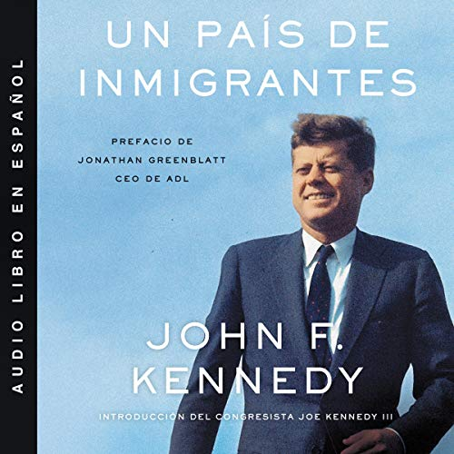 Un país de inmigrantes [A Nation of Immigrants] audiobook cover art
