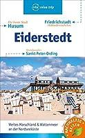 Eiderstedt & Husum: Friedrichstadt, Sankt Peter-Ording