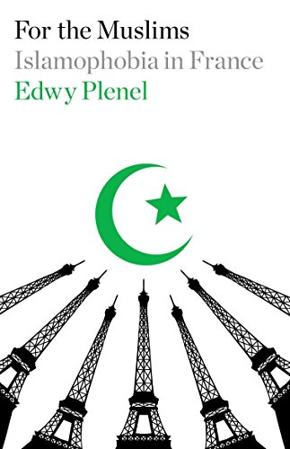 For the Muslims: Islamophobia in France
