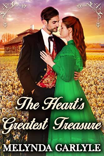 The Heart's Greatest Treasure: A Historical Western Romance Novel