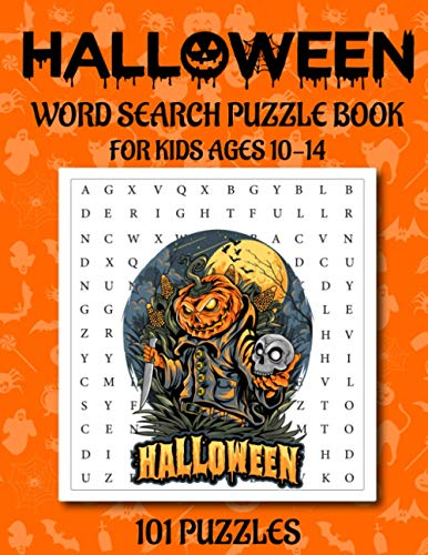 HALLOWEEN WORD SEARCH PUZZLE BOOK FOR KIDS AGES 10-14 : 101 PUZZLES: Large Print Word Search Puzzles For Kids | Perfect Kids Gift Idea Happy Halloween 2020