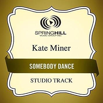Somebody Dance