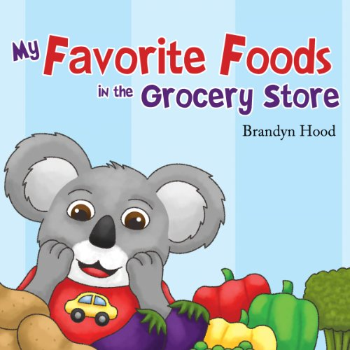 My Favorite Foods in the Grocery Store cover art