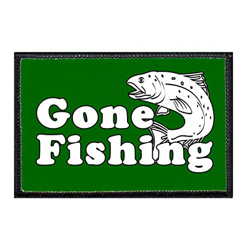 Gone Fishing Morale Patch | Hook and Loop Attach for Hats, Jeans, Vest, Coat | 2x3 in | by Pull Patch