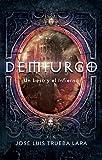 Demiurgo: Un beso y el Infierno