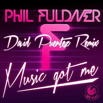 Music Got Me (David Puentez Remix)