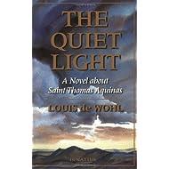 The Quiet Light: A Novel About Saint Thomas Aquinas