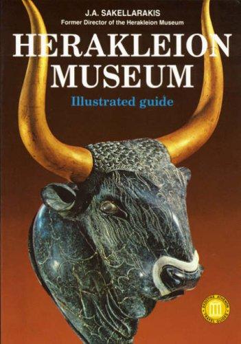 Download Heraklion Museum: Illustrated Guide (Ekdotike Athenon Travel Guides) 9602130393