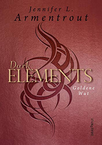 Dark Elements - Goldene Wut