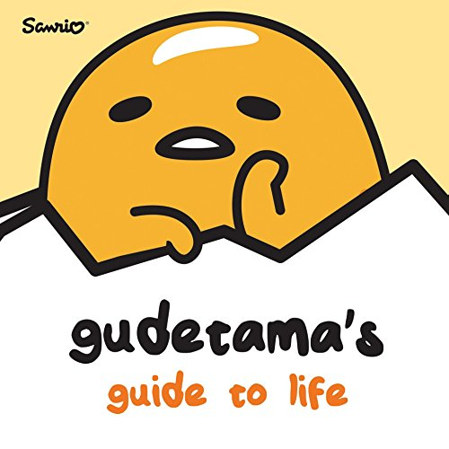 Gudetama's Guide to Life