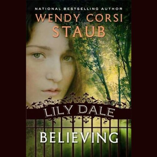 Believing: Lily Dale