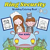 Ring Security Wedding Coloring Books for Kids: Personalized Ring Bearer Coloring Book for Toddlers Boys with Wedding Pictures   Ring Bearer Gifts from Bride to Box or Proposal al  